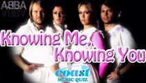 Knowing Me, Knowing You Music Quiz