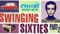 The Swinging Sixties (Part 2) Music Quiz