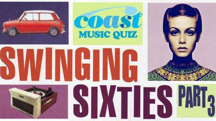 The Swinging Sixties (Part 3) Music Quiz
