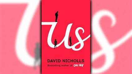 Stephanie Jones: Book Review - Us by David Nicholls