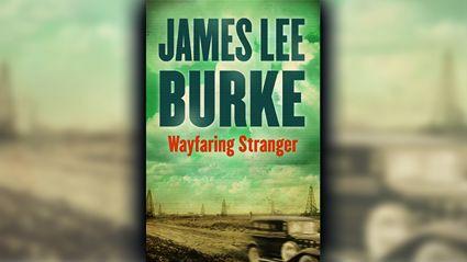 Stephanie Jones: Book Review - Wayfaring Stranger By James Lee Burke