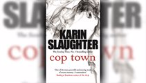 Stephanie Jones: Book Review - Cop Town by Karin Slaughter