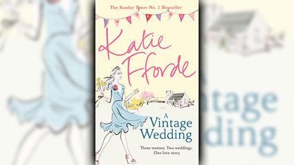 Stephanie Jones: Book Review - A Vintage Wedding by Katie Fforde