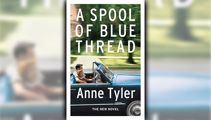 Stephanie Jones: Book Review - A Spool of Blue Thread by Anne Tyler