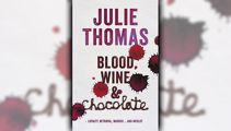 Stephanie Jones: Book Review - Blood, Wine & Chocolate by Julie Thomas
