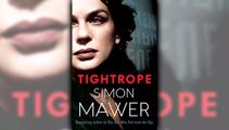 Stephanie Jones: Book Review - Tightrope by Simon Mawer