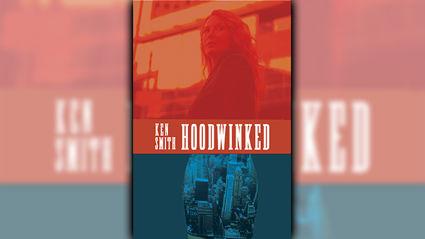 Stephanie Jones: Book Review - Hoodwinked by Ken Smith