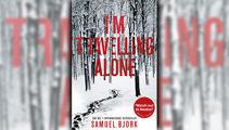 Stephanie Jones: Book Review - I'm Travelling Alone by Samuel Bjørk