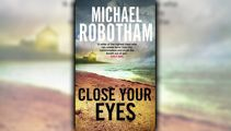 Stephanie Jones: Book Review - Close Your Eyes by Michael Robotham