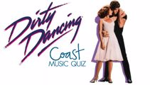 Dirty Dancing Music Quiz
