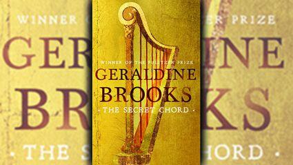 Stephanie Jones: Book Review - The Secret Chord by Geraldine Brooks