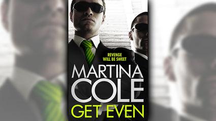 Stephanie Jones: Book Review - Get Even by Martina Cole