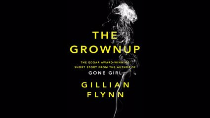 Stephanie Jones: Book Review - The Grownup by Gillian Flynn