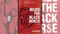 Stephanie Jones: Book Review - Inside the Black Horse by Ray Berard