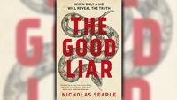 Stephanie Jones: Book Review - The Good Liar by Nicholas Searle