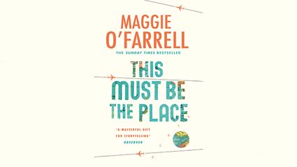 Stephanie Jones: Book Review - This Must Be the Place by Maggie O'Farrell