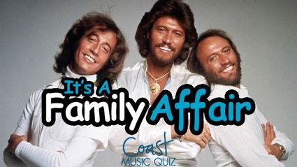 It's A Family Affair (Part 2) Music Quiz