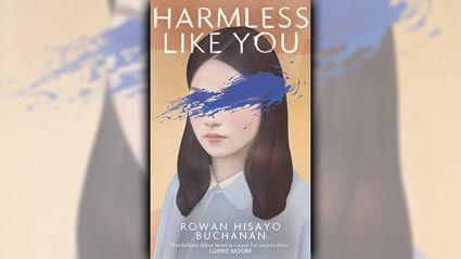 Stephanie Jones: Book Review - Harmless Like You by Rowan Hisayo Buchanan