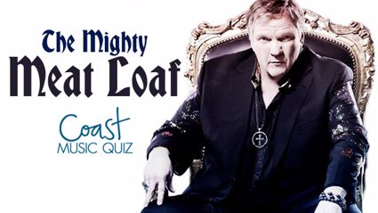 The Mighty Meat Loaf Music Quiz