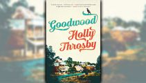 Stephanie Jones: Book Review - Goodwood by Holly Throsby