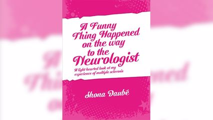 A Funny Thing Happened On The Way To The Neurologist with Shona Daubé