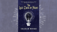 Stephanie Jones: Book Review - The Last Days of Night by Graham Moore