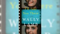 Stephanie Jones: Book Review - I'll Take You There by Wally Lamb