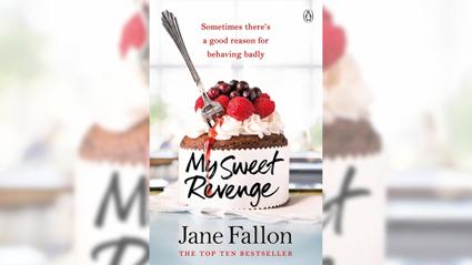 Stephanie Jones: Book Review - My Sweet Revenge by Jane Fallon