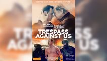 Win a double pass to Trespass Against Us