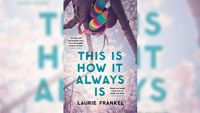 Stephanie Jones: Book Review - This Is How It Always Is by Laurie Frankle