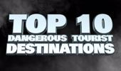 MOST DANGEROUS COUNTRIES FOR TOURISTS ....