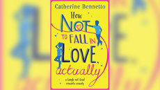 Stephanie Jones: Book Review - How Not To Fall In Love, Actually by Catherine Bennetto