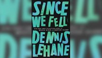 Stephanie Jones: Book Review - Since We Fell by Dennis Lehane