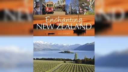 Enchanting New Zealand with Liz Light.