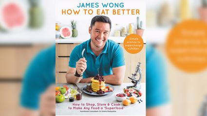 How To Eat Better with James Wong.