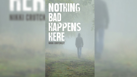 Stephanie Jones Book Review - Nothing Bad Happens Here