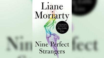 Stephanie Jones Book Review: Nine Perfect Strangers