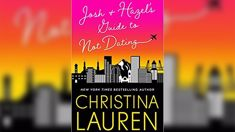 Stephanie Jones Book Review: Josh and Hazel's Guide to Not Dating by Christina Lauren