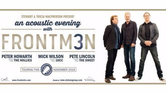 Coast Presents FRONTM3N: The Voices of  The Hollies, 10cc and The Sweet