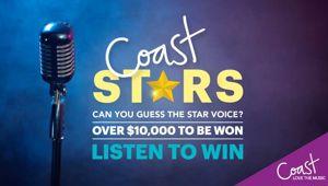 Coast Stars - Be in to Win $10,000!