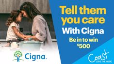 Tell them you care with Cigna