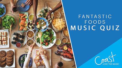 Fantastic Foods Music Quiz