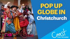 CHRISTCHURCH: Pop Up Globe is coming this July!