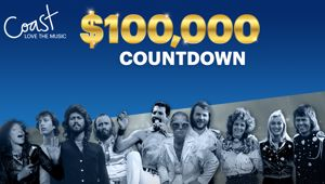 Coast's $100,000 Top 100 Countdown is BACK!