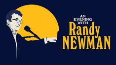 Coast Presents An Evening With Randy Newman!