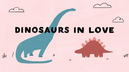 'Dinosaurs in Love'- A song about love and loss (written by a four year old)