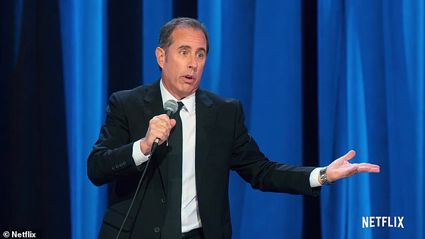Jerry Seinfeld insists 'His life 'sucks' too... though not quite as much as yours'.