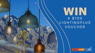 Win a $100 Lightingplus voucher