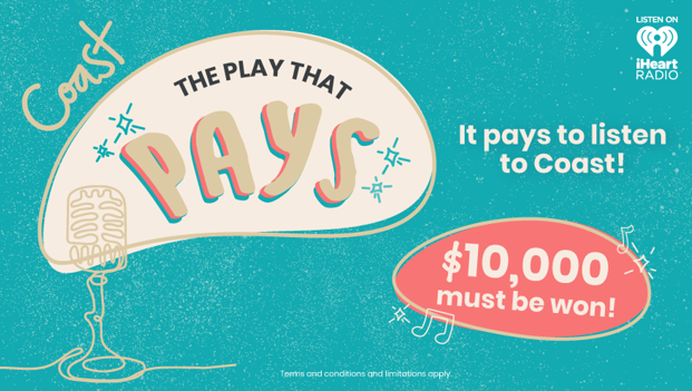 Win up to $10,000 with Coast's Play That Pays